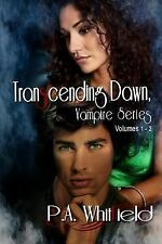 Transcending Dawn by P. A. Whitfield (2013, Paperback)