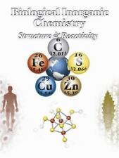 Biological Inorganic Chemistry: Structure and Reactivity by