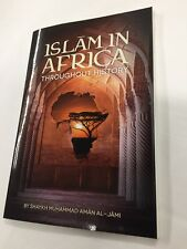Islam In Africa Throughout History By Shaykh Muhammad Aman Al Jami
