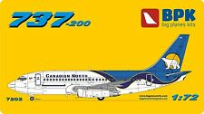 AIRCRAFT  BOEING 737-200 CANADIAN NORTH - 1/72 BPK 7202