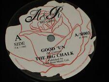 "The Big Chalk:  Good 'Un/In The Cold Winter's Night  UK  7""   Near Mint"