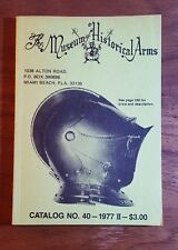 The Museum of Historical Arms, Catalog #40, 1977 , PB