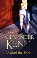 Alexander Kent - Beyond the Reef (Paperback) 9780099594086