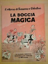 SUSANNA E CELESTINO LA BOCCIA MAGICA inserto del Corriere dei Piccoli N.19 1970