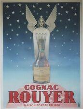 """""""COGNAC ROUYER"""" Affiche originale entoilée  Litho 1945     123x163cm"""
