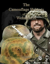The Camouflage Helmets of the Wehrmacht - Volume 2 (Paul C. Martin)