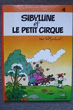 BD sibylline n°4 et le petit cirque réédition cartonnée 1981 TBE macherot