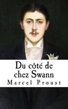 Du Cote de Chez Swann : A la Recherche du Temps Perdu: By Proust, Marcel