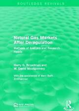 Natural Gas Markets After Deregulation: Methods of Analysis and Research Needs b