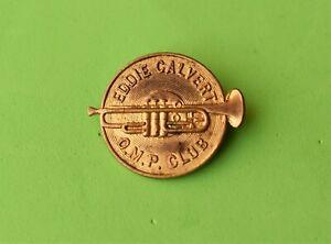 Vintage Eddie Calvert OMP club Trumpeter metal pin badge rumpet music band