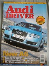Audi Driver Apr 2004 A6, A3 2.0 TDi SE, 80 quattro