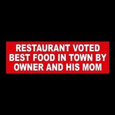 "Funny ""RESTAURANT VOTED BEST FOOD IN TOWN"" business sign WINDOW DECAL door decor"