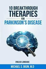 10 Breakthrough Therapies for Parkinson's Disease : English Edition by Michael O