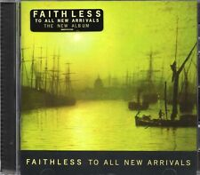 Faithless - To All New Arrivals (2006 CD) New