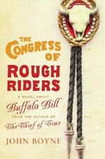 The Congress Of Rough riders,John Boyne,New Book mon0000116634