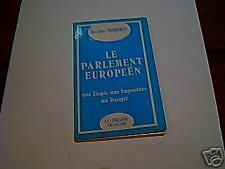 Jacques BORDIOT: le parlement européen