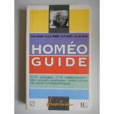 Homéo Guide 213 maladies 112 médicaments / Dr Levrat, Pigeot et Tetau / Réf56577