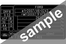 Ford UK Data Sticker Pillar VIN Tag Dash ID Door Jamb Decal Certification Label