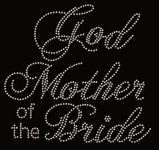 God Mother of the Bride Rhinestone Iron on Transfer   NO5G