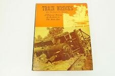 Train Wrecks Hardcover Book by Robert Reed
