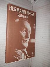SULL AMORE Hermann Hesse Bruna Bianchi Mondadori Oscar 1989 romanzo narrativa di