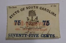 1863 The Bank of the State of South Carolina Seventy-Five Cents