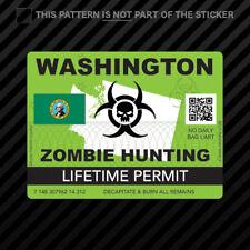 Zombie Washington State Hunting Permit Sticker Self Adhesive Vinyl Wa