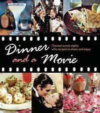 NEW Dinner and a Movie: Themed movie nights with recipes to share and enjoy