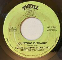 Bumps Jackson & The Caps, Keith Rowe - Quitting Is Tragic 45 Reggae Funk VG mp3