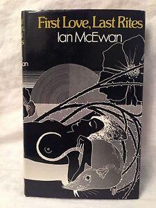 Ian McEwan - First Love First Rites - 1st/1st 1975 Cape, Fine in Original Jacket