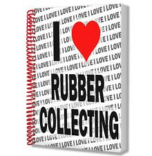 I Love Rubber Collecting - A5 Notebook Pad Drawings Birthday Christmas Gift