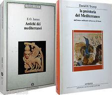2 LIBRI: Antichi dèi mediterranei JAMES + La preistoria del mediterraneo TRUMP