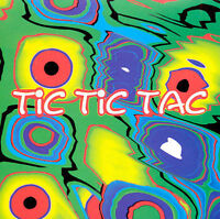 Tic Tic Tac CD BRAND NEW FACTORY SEALED CD
