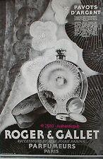 PUBLICITE PARFUM PAVOTS D'ARGENT ROGER & GALLET JEAN M. FARINA DE 1928 FRENCH AD
