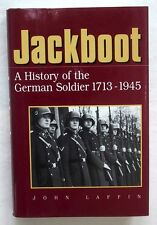 Jackboot - A History of the German Soldier, 1713-1945