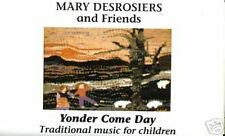 MARY DESROSIERS Yonder Come Day New England folk music