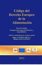 Código Del Derecho Europeo de la Alimentación by Prof Paul Nihoul and Prof...