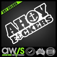 Fishing Sticker Decal / AHOY F#CKERS / Funny Joke Fish Tackle Boat 4x4 Lure Rod