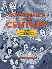 Performance of the Century: 100 Years of Actors Equity Association and the Rise