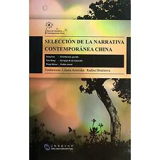 Seleccion de la narrativa contemporanea china - spanish