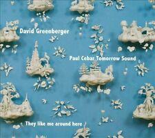 They Like Me Around Here - David Greenberger & Paul Cebar Duplex Planet 2012 CD