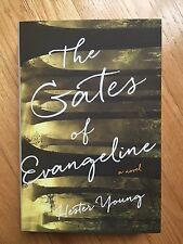 NEW The Gates of Evangeline SIGNED/AUTOGRAPH Hester Young 2015 Hardcover Fiction