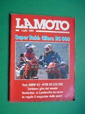 LA MOTO Luglio 1989 Super Raid Gilera RC 600 BMW K1 KTM GS 125/250 + inserto
