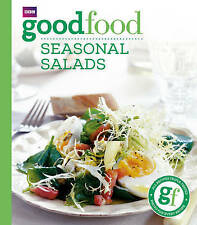 """""""AS NEW"""" Good Food: Seasonal Salads: Triple-tested Recipes: Tried-and-tested Rec"""