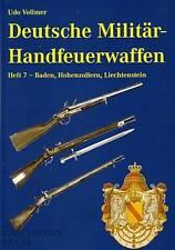 Deutsche Militär-Handfeuerwaffen Band 7 Baden, eine Enzyklopädie 1700-1900 NEU