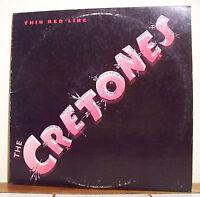 """33 tours The CRETONES Disque Vinyle LP 12"""" THIN RED LINE - PLANET Frais Reduit"""