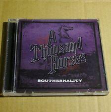 A Thousand Horses - Southernality 2015 USA CD MINT Folk Rock #D03*
