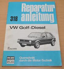 VW Golf 1 I Diesel Typ 17 ab Herbst 1976-1980 Reparaturanleitung Handbuch B318