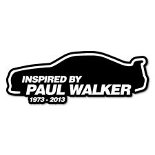 INSPIRED BY PAUL WALKER CAR Sticker Decal Car  #0542ST