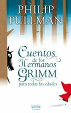 Cuentos de los hermanos Grimm para todas las edades (Spanish Edition) by Philip